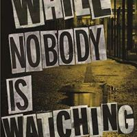 #GuestReview ~ While Nobody is Watching by Michelle Dunne #DebutThriller @janenobbshobley @NotDunneYet