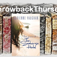 #ThrowbackThursday ~ That Summer at... The Seahorse Hotel by Adrienne Vaughan #ContemporaryFiction