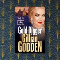 #BlogTourPromo ~ Gold Digger by Gillian Godden #GanglandFiction #TuesdayBookBlog @GGodden @rararesources @BoldwoodBooks