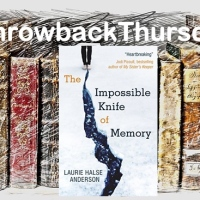 #ThrowbackThursday ~ The Impossible Knife of Memory by Laurie Halse Anderson #AudiobookReview #YoungAdult