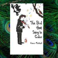 The Bird that Sang in Color by @grace_mattioli #LiteraryFiction #FamilySaga #TuesdayBookBlog